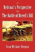Redcoats Perspective on the Battle of Breeds Hill