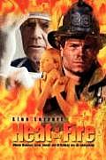 Heat of the Fire