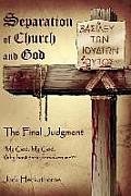 Separation of Church and God, The Final Judgment