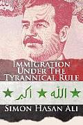 Immigration Under the Tyrannical Rule