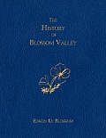 The History of Blossom Valley