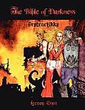 The Bible of Darkness: Destructikka