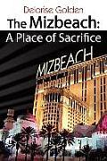 The Mizbeach: A Place of Sacrifice