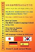 How to Choose the Best English Language School in the USA: Thirty-Three Key Questions to Help You Decide Which School Is Best for You in Six Languages