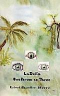 La Do?a: One Person as Three