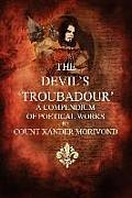 The Devil's Troubadour: A Compendium of Poetical Works