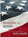 September 11th, 2006: I Have a Dream
