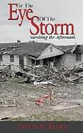In the Eye of the Storm: Surviving the Aftermath