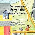 Fairweather Farm Tales: Franny the Shy Cow