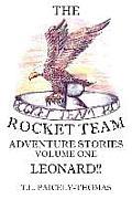 The Rocket Team: Leonard!!
