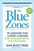 Blue Zones 2nd Edition 9 Power Lessons for Living Longer From the People Whove Lived the Longest - Signed Edition