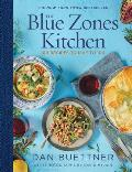 Blue Zones Kitchen 120 Recipes From the Worlds Healthiest People