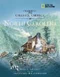 Voices from Colonial America North Carolina 1524 1776