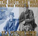 Brothers War Civil War Voices In Verse