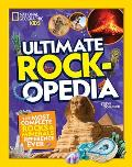 Ultimate Rockopedia: The Most Complete Rocks & Minerals Reference Ever