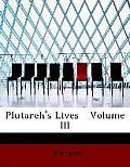 Plutarch's Lives Volume III