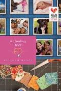 A Healing Heart: Quilts of Love Series