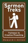 Sermon Treks: Trailways to Creative Preaching