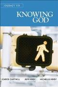 Journey 101: Knowing God Participant Guide: Steps to the Life God Intends