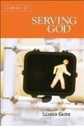 Journey 101: Serving God Leader Guide: Steps to the Life God Intends