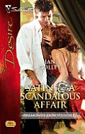 Satin & a Scandalous Affair