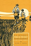 W.O. Mitchell's Jake & the Kid: The Popular Radio Play as Art & Social Comment.