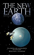 The New Earth: 250 Billion Years Ad