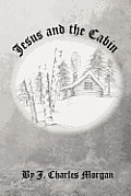 Jesus and the Cabin