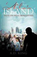 'Nola's Island': Vacation from Degradation