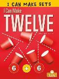 I Can Make Twelve