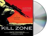 Kill Zone A Sniper Novel