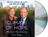 Climate of Hope How Cities Businesses & Citizens Can Save the Planet