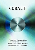 Cobalt - Physical Properties, Metallurgy, Alloys, Chemistry and Uses