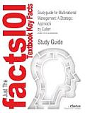 Studyguide for Multinational Management: A Strategic Approach by Cullen, ISBN 9780324055696