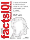 Studyguide for Fundamentals of Corporate Finance and Standard and Poors Educational Version of Market Insight by Breasley, ISBN 9780077263348
