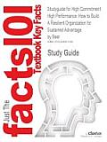 Studyguide for High Commitment High Performance: How to Build a Resilient Organization for Sustained Advantage by Beer, ISBN 9780787972288