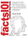 Studyguide for 12 Brain/Mind Learning Principles in Action: Developing Executive Functions of the Human Brain by Caine, Renate, ISBN 9781412961066