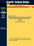 Outlines & Highlights for Diversity and Society: Race, Ethnicity, and Gender by Joseph F. Healey
