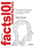 Studyguide for Organizations by Greenwald, Howard P., ISBN 9781412942478
