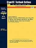 Outlines & Highlights for Western Society: A Brief History, Vol. 2 by John P. McKay, John Buckler, Bennett D. Hill, Merry E. Wiesner-Hanks, Clare Haru