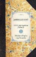 James's Account: Of S. H. Long's Expedition (Volume 3)