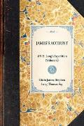 James's Account: Of S. H. Long's Expedition (Volume 2)