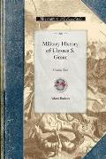 Military History of Ulysses S. Grant: Volume Two