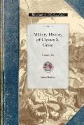 Military History of Ulysses S. Grant: Volume One