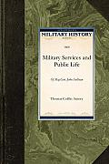 The Military Services and Public Life: Of Major-General John Sullivan