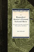 Biographical Sketches of General Nathani: General Duncan McArthur, Captain William Wells, and General Simon Kenton