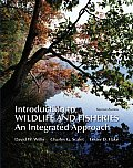 Introduction to Wildlife & Fisheries An Integrated Approach