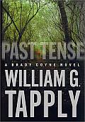 Past Tense: A Brady Coyne Novel