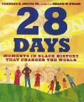 28 Days (1 Hardcover/1 CD): Moments in Black History That Changed the World