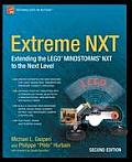 Extreme NXT 2nd Edition Extending The Lego Mindstorms NXT to the Next Level